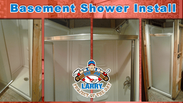 handyman basement shower installation kenosha racine & lake county
