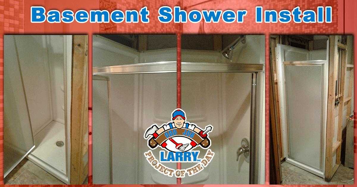 Basement Shower Installation