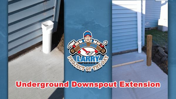 handyman underground downspout installation kenosha racine & Lake County