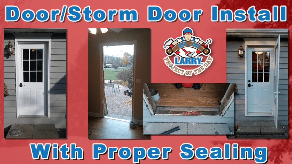handyman door install storm door install flashing and seals kenosha racine & lake county