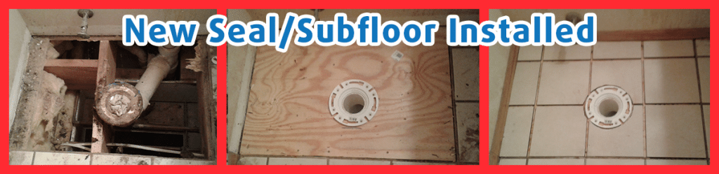 Toilet Seal and Sub-Floor Replacement