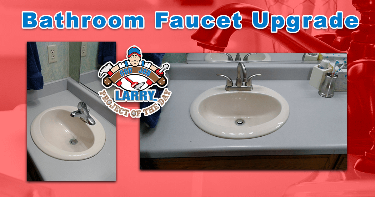 Bathroom Faucet Upgrade
