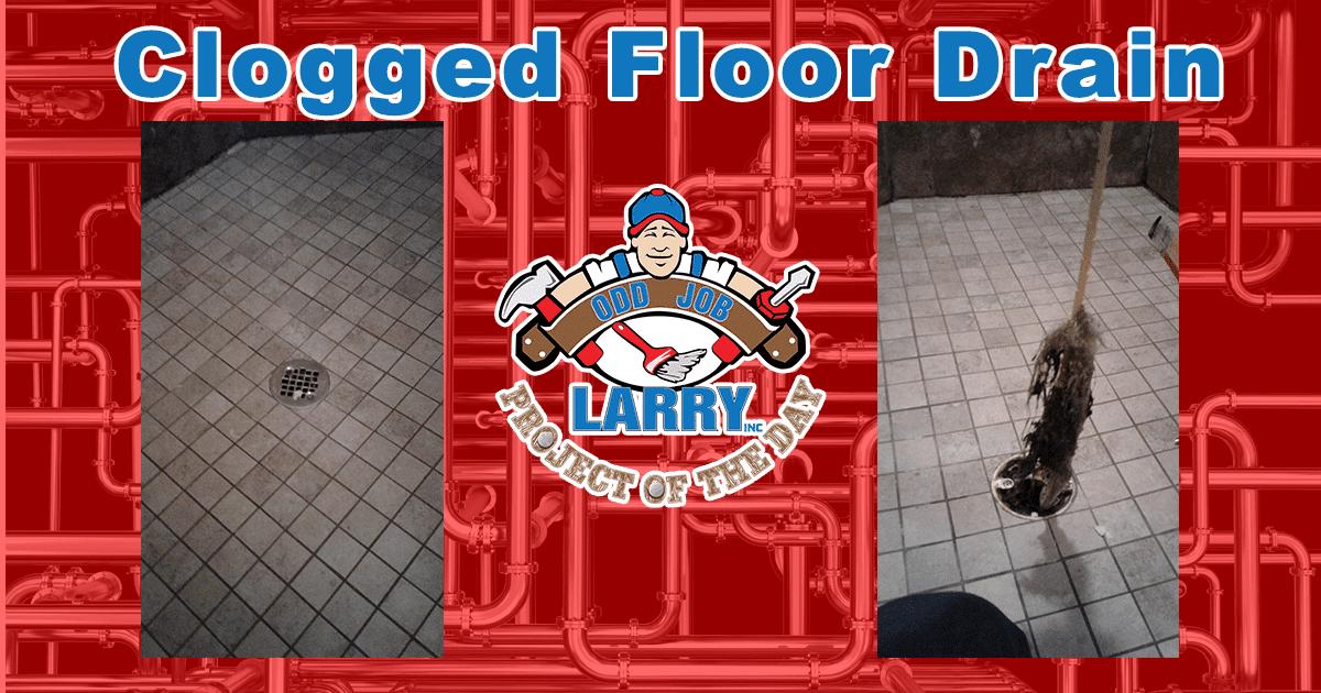 Clogged Floor Drain