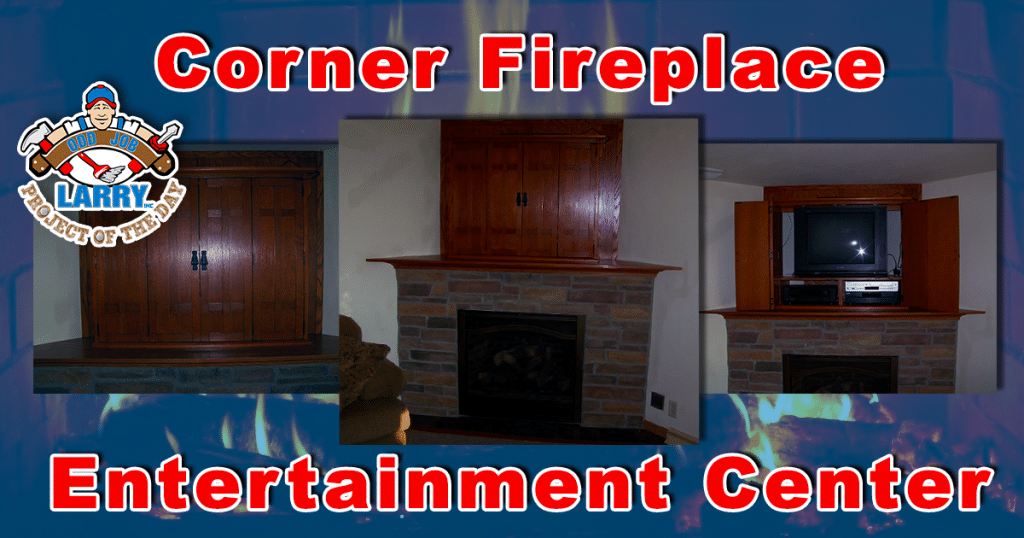 Corner Fireplace Entertainment Center