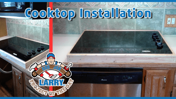 handyman counter modification for cook-top installation