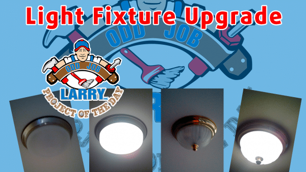 light fixture upgrade, dome light installation, odd job larry