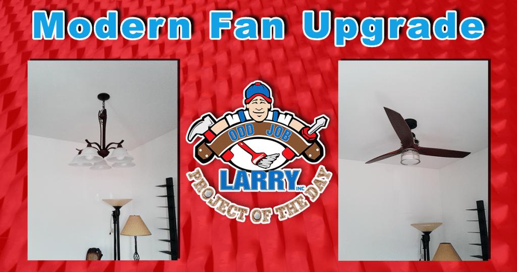 Modern Fan Upgrade