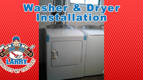 handyman new washer & dryer installation