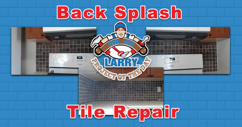 Back Splash Tile Repair