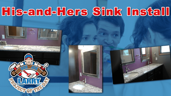 handyman his and hers bathroom sink installation