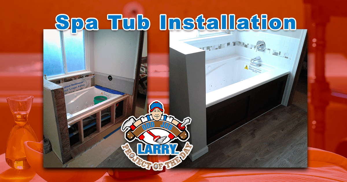 Spa Tub Installation
